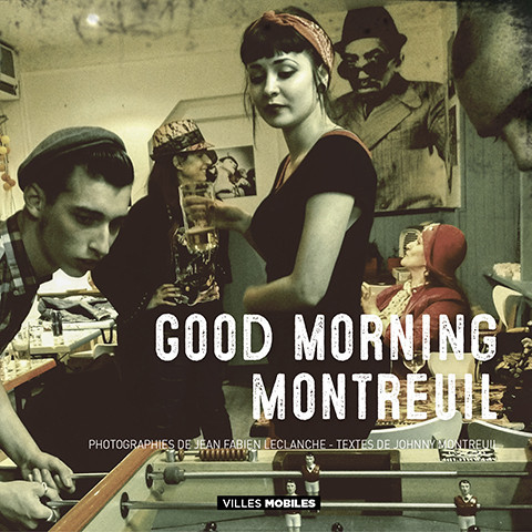 Good Morning Montreuil