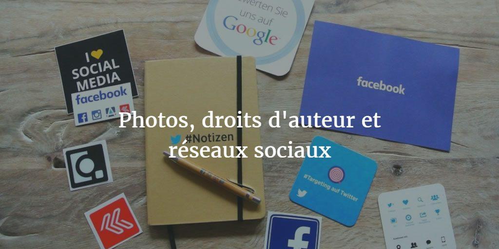 Photos, droits d'auteur et réseaux sociaux