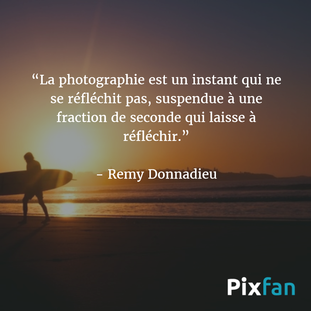les plus belles citations sur la photographie pixfan. Black Bedroom Furniture Sets. Home Design Ideas