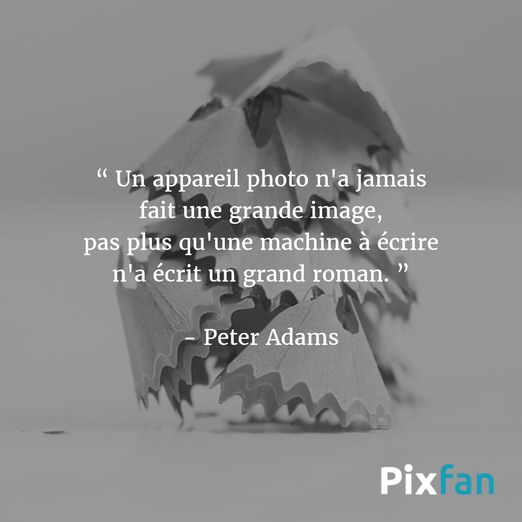 Citations sur la photographie : Peter Adams