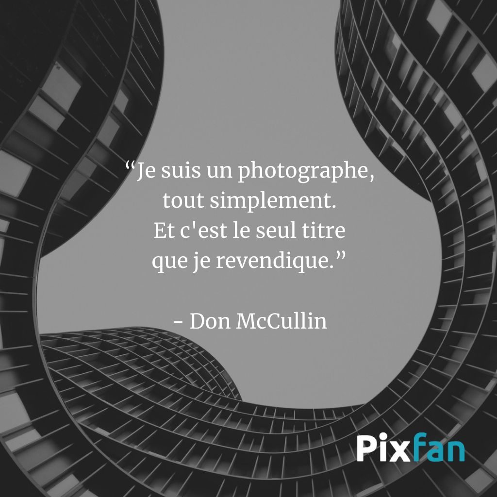 Citations sur la photographie : Don McCullin