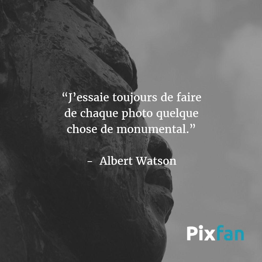 Citations sur la photographie : Albert Watson