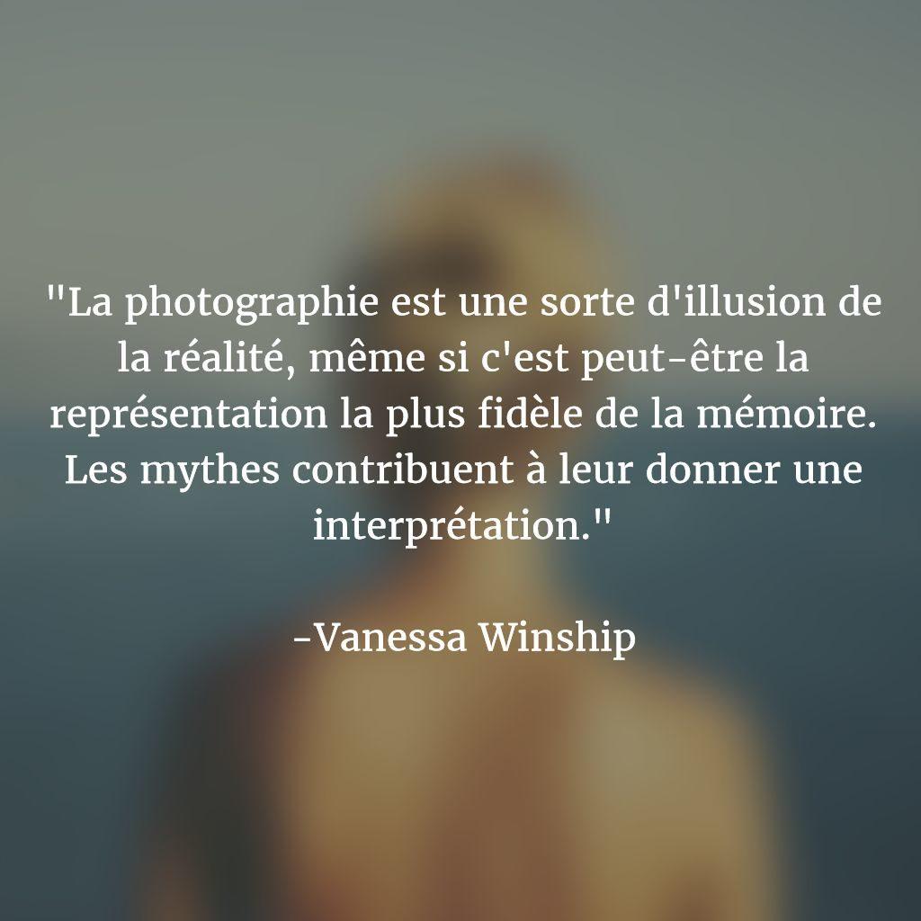 Citations sur la photographie : Vanessa Winship